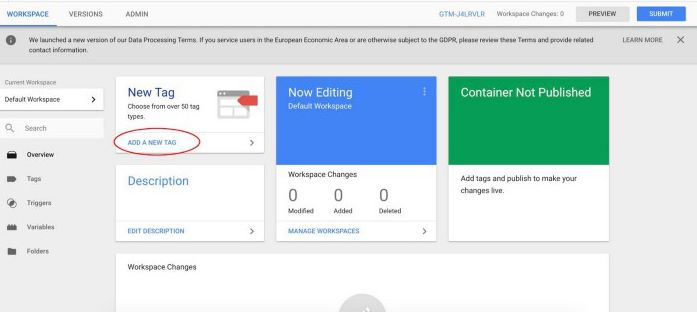 Selezionare Nuovo tag nella dashboard di Google Tag Manager.